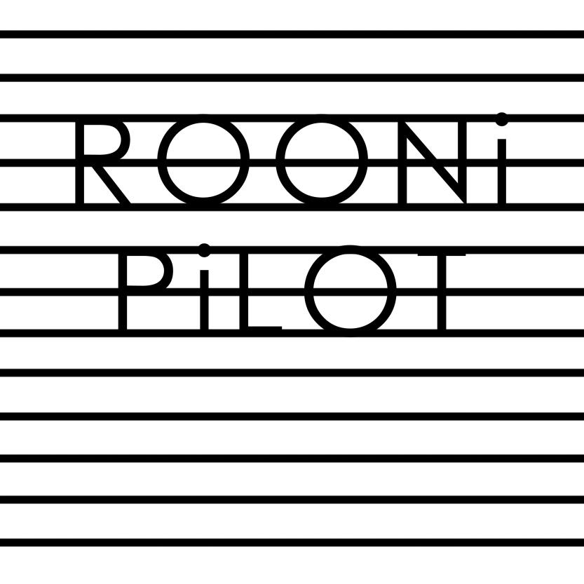 Rooni - Pilot
