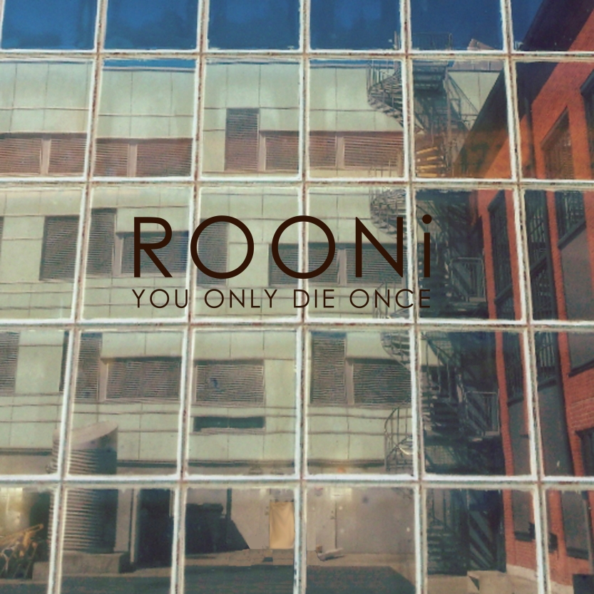 Rooni - You Only DIe Once