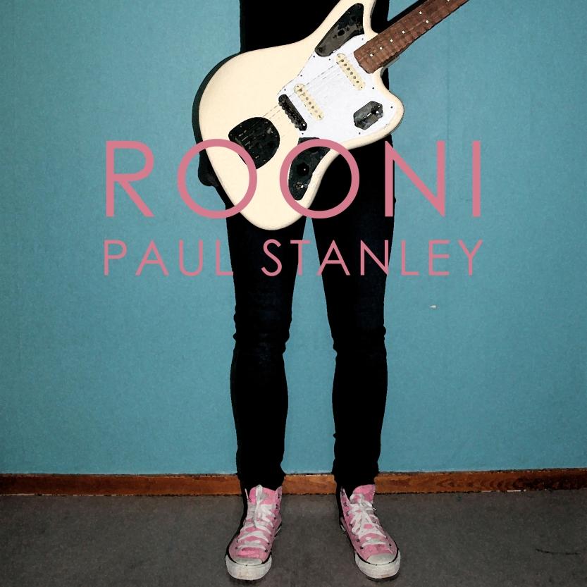Rooni - Paul Stanley
